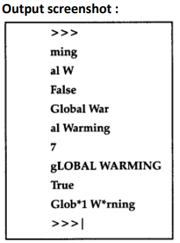 "Consider the string str=""Global Warming"" Write statements in"