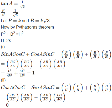 In triangle ABC, right-angled at B, if tan A = 1/√3, find the value of: (i) sin A cos C + cos A sin C (ii) cos A cos C – sin A sin C