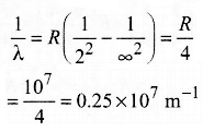 Given the value of Rydberg constant is 10^7 m^-1, the wave